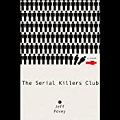 The Serial Killers Club | [Jeff Povey]