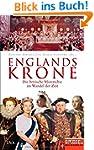 Englands Krone: Die britische Monarch...