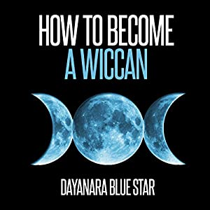 How to Become a Wiccan Audiobook