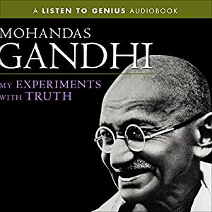 My Experiments with Truth Audiobook