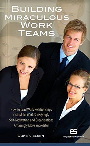 Building Miraculous Work Teams by Duke Nielsen ebook deal