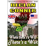 Where There&#39;s a Will, Theres a War (Short story)by Declan Conner