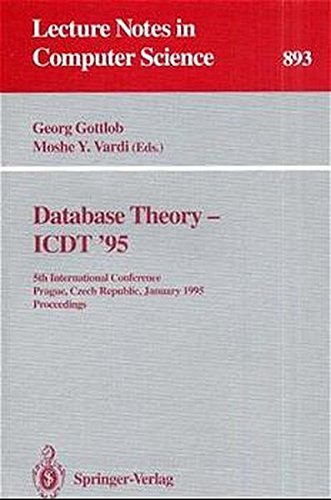 Database Theory - ICDT '95: 5th International Conference, Prague, Czech Republic, January 11 - 13, 1995. Proceedings (Le