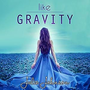 Like Gravity Audiobook