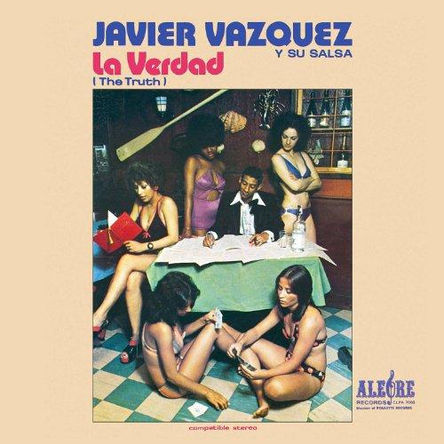 Se Formo la Rumbantela - Javier Vazquez