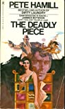 The Deadly Piece (0553120735) by Hamill, Pete