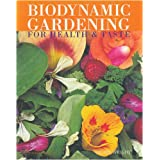 Biodynamic Gardening: For Health and Tasteby Hilary Wright