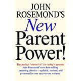 John Rosemond's New Parent Power
