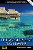 The World's Best Tax Havens (Offshore Tax Series Book 2) (English Edition)