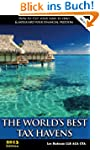 The World's Best Tax Havens (Offshore...