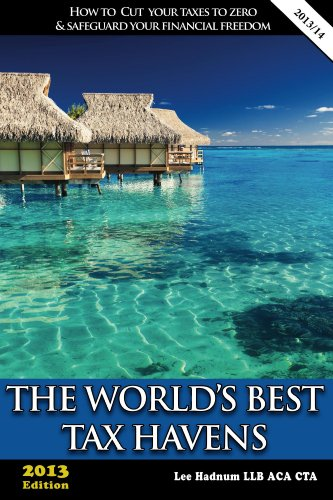 The World's Best Tax Havens (Offshore Tax Series)