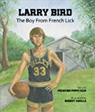 Larry Bird: The Boy From French Lick