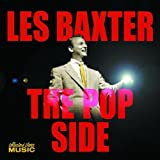 The Pop Side Les Baxter