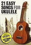 21 Easy Songs For Ukulele