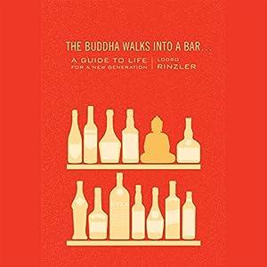 The Buddha Walks into a Bar... Audiobook