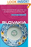 Slovakia - Culture Smart!: The Essential Guide to Customs & Culture