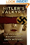 Hitler's Valkyrie: The Uncensored Bio...