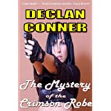 "The Mystery of the Crimson Robe (Short story)von ""Declan Conner"""