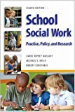 img - for School Social Work: Practice, Policy, and Research book / textbook / text book