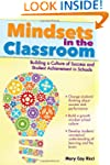Mindsets in the Classroom: Building a...