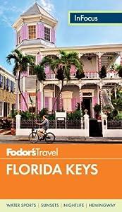 Fodor's In Focus Florida Keys (Travel Guide)