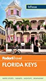 Fodors In Focus Florida Keys (Travel Guide)