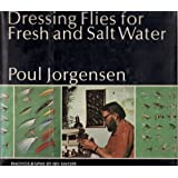 Dressing flies for fresh and salt water