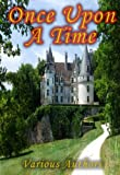 img - for Once Upon A Time - A Collection of the Original Fairy Tales Referenced In the First Season of the Hit Television Show [Illustrated] [Kindle Edition] book / textbook / text book