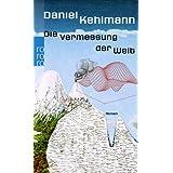 """Die Vermessung der Weltvon """"Daniel Kehlmann"""""""