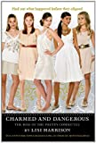Charmed and Dangerous: The Clique Prequel (0316055360) by Harrison, Lisi