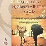 Hotellet på hjørnet af bitter og sød | Jamie Ford