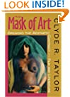 The Mask of Art: Breaking the Aesthetic Contract-Film and Literature