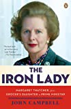 img - for The Iron Lady: Margaret Thatcher, from Grocer's Daughter to Prime Minister book / textbook / text book