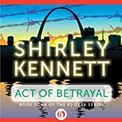 Act of Betrayal | Shirley Kennett