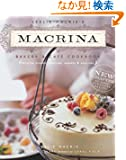 Leslie Mackie's Macrina Bakery & Cafe Cookbook: Favorite Breads, Pastries, Sweets & Savories