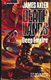James Axler Deep Empire (Deathlands)