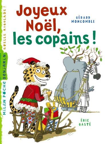 Gaspard, le léopard (9) : Joyeux Noël, les copains !