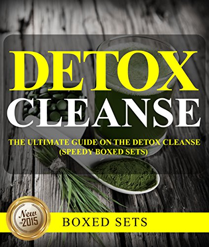 Detox Cleanse: The Ultimate Guide on the Detoxification: Cleansing Your Body for Weight Loss with the Detox Cleanse (3 Day Cleansing Juice compare prices)