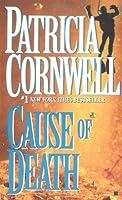 Cause of Death (Kay Scarpetta, No. 7)