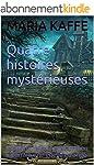Quatre   histoires  myst�rieuses: le...