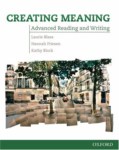 Creating Meaning: Student Book: Advanced Reading and Writing