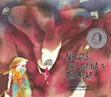 Nekane, the Lamina & the Bear: A Tale of the Basque Pyrenees (Toucan Tales)