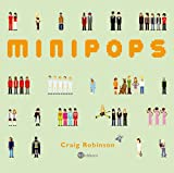 Minipops: Ber�hmte Leute kleingepixelt