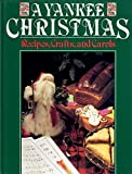 img - for A Yankee Christmas: Recipes, Crafts, and Carols book / textbook / text book