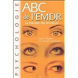 ABC de l'EMDR : La thérapie des émotions