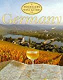 img - for A Traveler's Wine Guide to Germany book / textbook / text book
