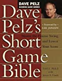 Cover of Dave Pelz's Short Game Bible by Dave Pelz 1854106481