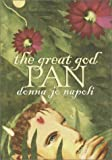The Great God Pan (0385327773) by Napoli, Donna Jo