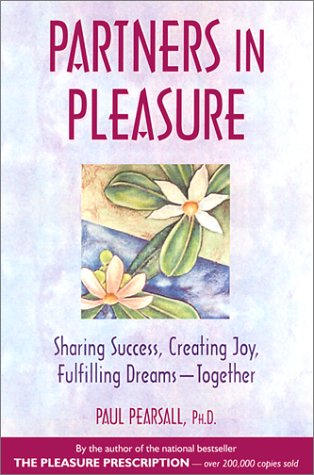Image for Partners in Pleasure: Sharing Success, Creating Joy, Fulfilling Dreams - Together