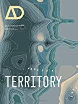 Free Territory: Architecture Beyond Environment: Architectural Design Ebooks & PDF Download